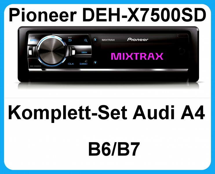 komplett set audi a4 b6 b7 8e pioneer deh x7500sd autoradio usb mp3 cd sd ebay. Black Bedroom Furniture Sets. Home Design Ideas